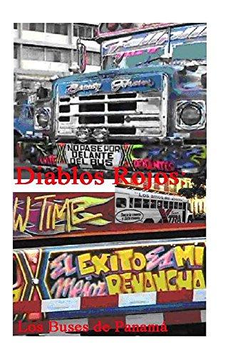 Diablos Rojos: Los Buses de Panama