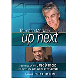 UP NEXT, Terrence McNally in conversation with Jared Diamond
