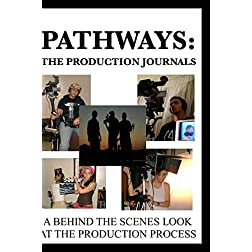 Pathways: The Production Journals