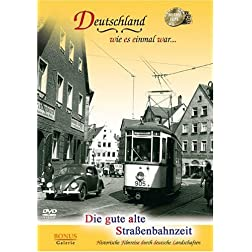 Die gute alte Strassenbahnzeit