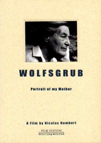 Wolfsgrub: Portrait of My Mother