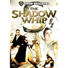 Shaw Brothers: Shadow Whip Special Edition