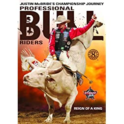 Pro Bull Riders: 8 Second Heroes - Reign of a King