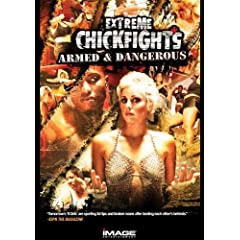 Extreme Chickfights: Armed & Dangerous