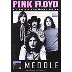 Pink Floyd: Meddle - A Classic Album Under Review