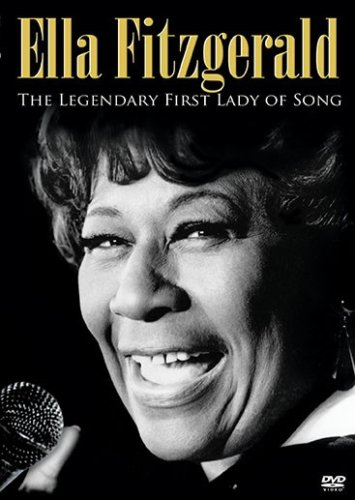 ELLA FITZGERALD: THE LEGENDARY FIRST LADY OF SONG