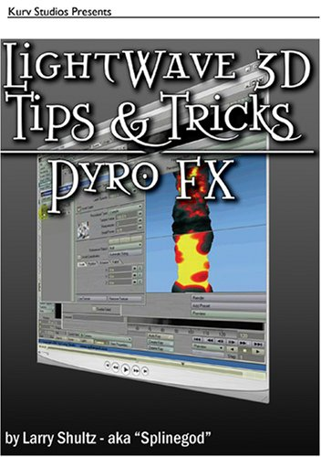 LightWave 3D Tips & Tricks: Pyro FX