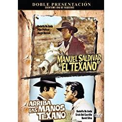 Arriba Las Manos Texano/Manuel Saldivar, El Texano