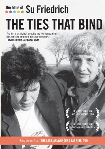 The Films of Su Friedrich, Vol. 1: The Ties That Bind