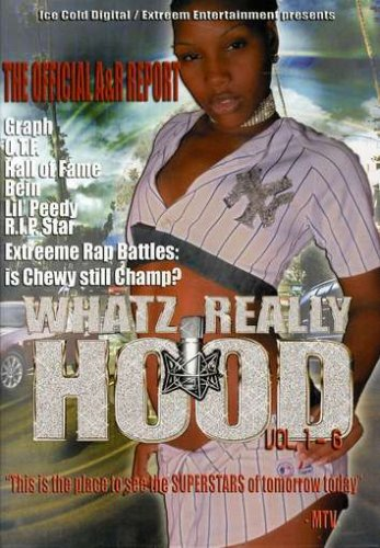 Whatz Really Hood, Vol. 1-6