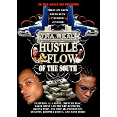 The Real Hustle & Flow of the South
