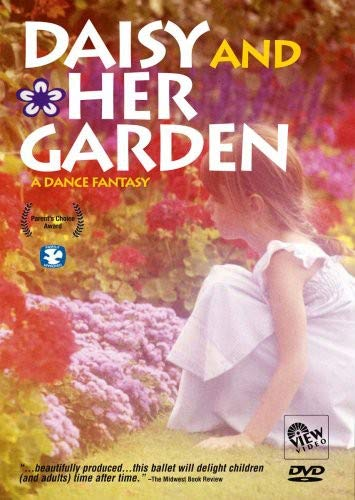DAISY AND HER GARDEN:A Dance Fantasy