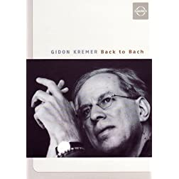 Gidon Kremer - Back to Bach