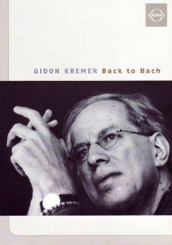 Gidon Kremer - Back to Bach
