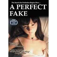 A Perfect Fake