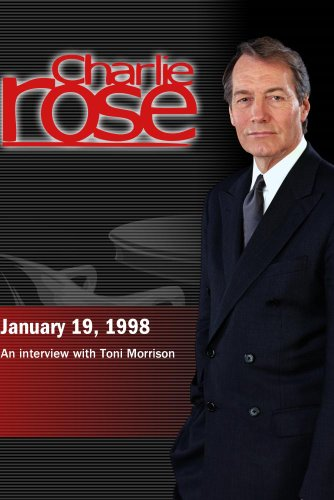 Charlie Rose with Toni Morrison (January 19, 1998)