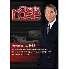 Charlie Rose with Boutros Boutros-Ghali; Richard Avedon; David Herbert Donald (November 1, 1995)