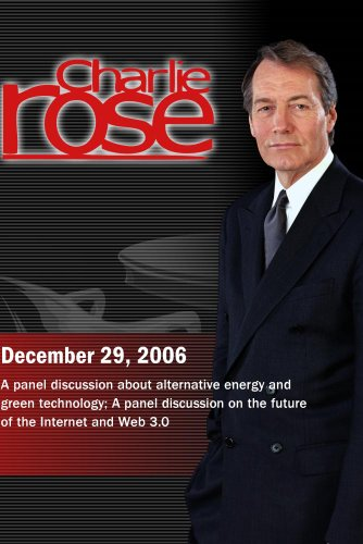 Charlie Rose with Scott McNealy, John Doerr & K.R. Shridhar; Jerry Yang, Brian Halla, Charles Giancarlo & Reed Hastings (December 29, 2006)