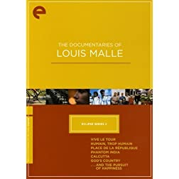 The Documentaries of Louis Malle - Eclipse Series 2 (Vive le tour / Humain, Trop Humain / Place de la R�publique / Phantom India / Calcutta / God's Country ... of Happiness) - Criterion Collection