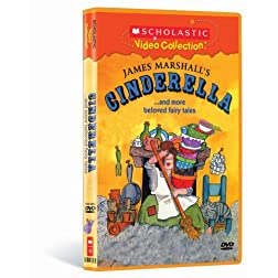 James Marshall's Cinderella... and More Beloved Fairy Tales (Scholastic Video Collection)