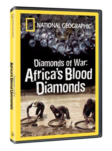 National Geographic - Diamonds of War: Africa's Blood Diamonds