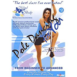 Pole Dancing For You - From Mind To Body