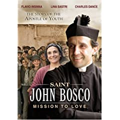 St. John Bosco: Mission to Love