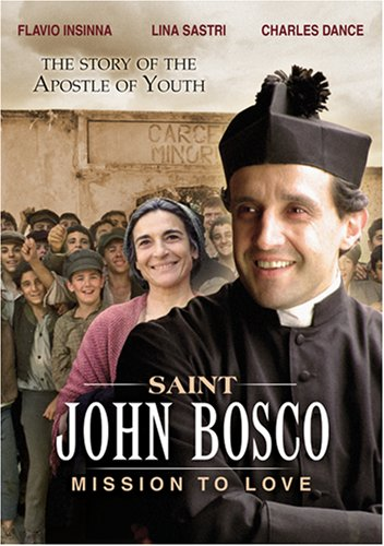 St. John Bosco: Mission to Love
