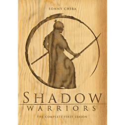 Shadow Warriors - The Complete First Season