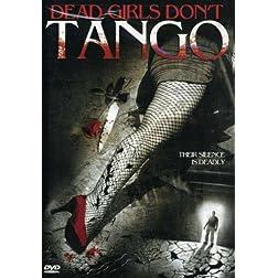 Dead Girls Don't Tango