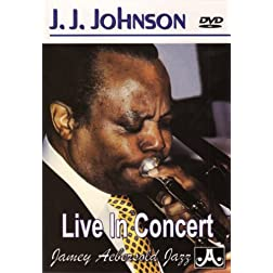 J.J. Johnson - Live in Concert 1991