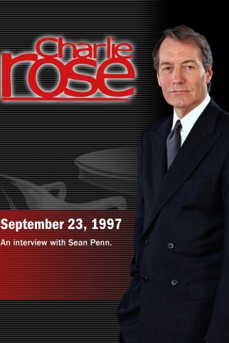 Charlie Rose with Sean Penn (September 23, 1997)