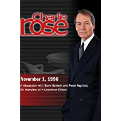 Charlie Rose with Barry Scheck & Peter Neufeld; Lawrence Ellison (November 1, 1996)
