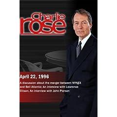 Charlie Rose with Ivan Seidenberg & Raymond Smith; Lawrence Ellison; John Pierson (April 22, 1996)