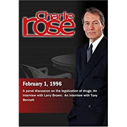 Charlie Rose with Ethan Nadelmann; Richard Price; Craig Horowitz; Larry Brown; Tony Bennett (February 1, 1996)