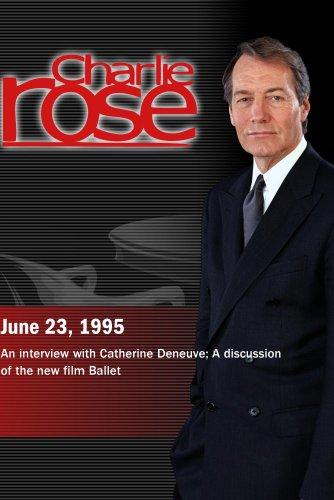 Charlie Rose with Catherine Deneuve; Frederick Wiseman, Kathleen Moore & Susan Jaffe (June 23, 1995)