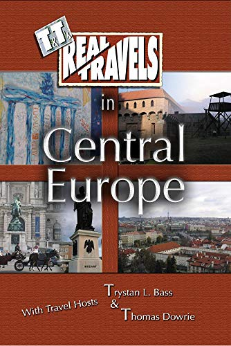 T&T's Real Travels in Central Europe