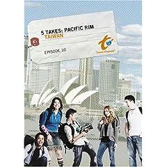Five Takes Pacific Rim - Episode 10: Taiwan