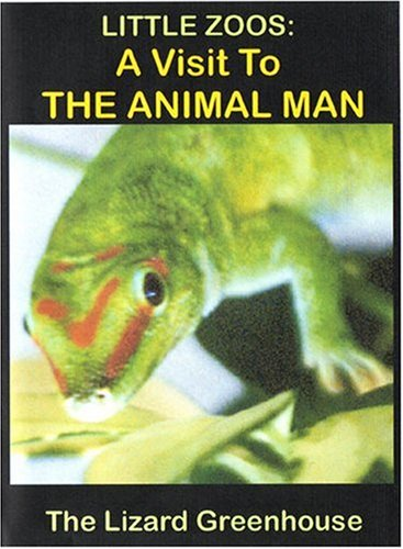 LITTLE ZOOS: A VISIT TO THE ANIMAL MAN'S LIZARD GREENHOUSE -  DVD