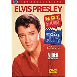 Elvis -Hot Shots and Cool Clips Volume 2