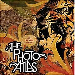 The Photo Atlas - No Not Me Never