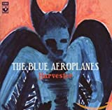 Harvester by The Blue Aeroplanes