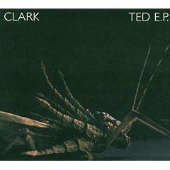 Clark -- Ted E.P.