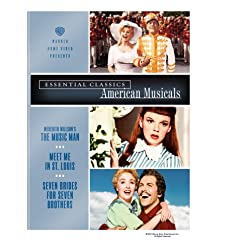 Essential Classics - American Musicals (The Music Man / Meet Me in St. Louis / Seven Brides for Seven Brothers)