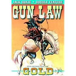 Hoxie,Jack Double Feature: Gold (1932) / Gun Law (1933)