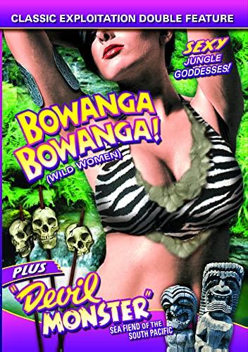 Wild Women Double Feature: Bowanga, Bowanga (1941) / Devil Monster (1946)