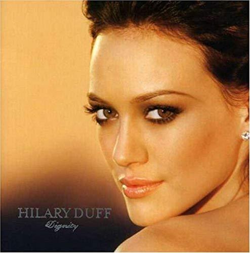 Hilary Duff - Dignity - Zortam Music