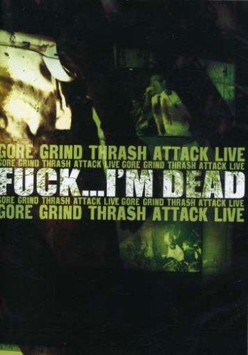 Gore Grind Thrash Attack Live