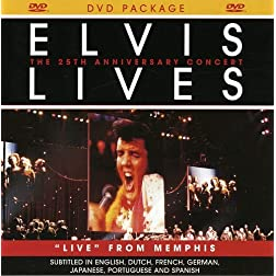 Elvis Lives- The 25th Anniversary Concert