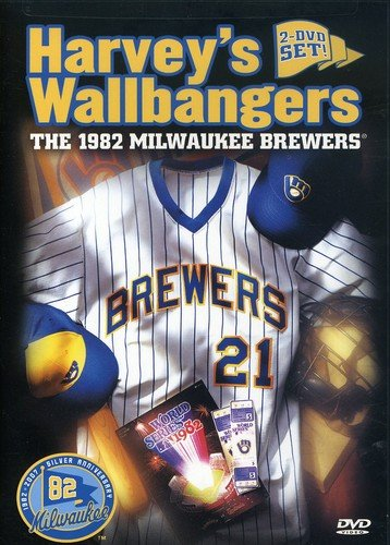 Harvey's Wallbangers: The 1982 Milwaukee Brewers